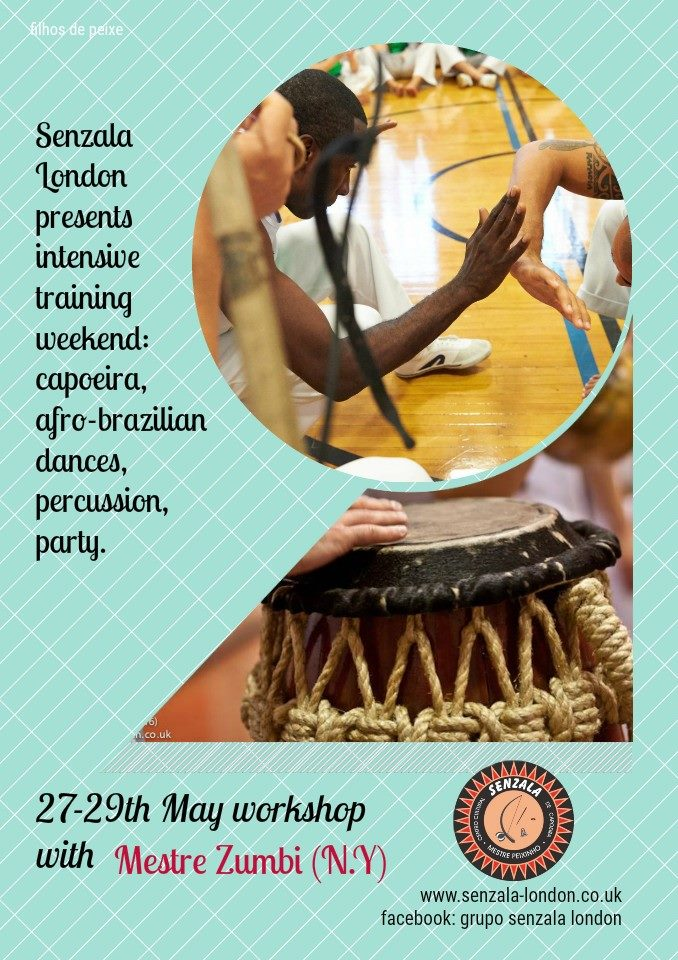 Workshop with Mestre Zumbi (NYC) 27-29 May 2016